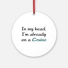 Already On Cruise Ornament (Round)