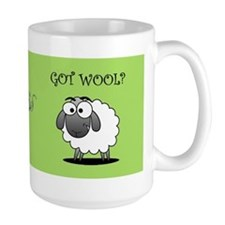 GOT WOOL? Mugs