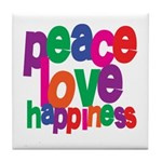 Peace, Love, Happiness Tile Coaster