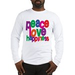 Peace, Love, Happiness Long Sleeve T-Shirt