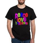 Peace, Love, Happiness Dark T-Shirt