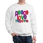 Peace, Love, Happiness Sweatshirt