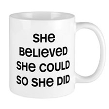 She Believed Small Mug