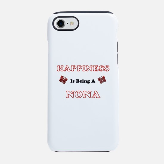 Happiness Is Being A Nona iPhone 7 Tough Case
