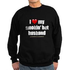 """Love My Smokin' Hot Husband"" Sweatshirt"