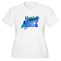 What Thesis? T-Shirt