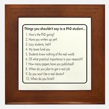 Don't Ask a PhD Framed Tile