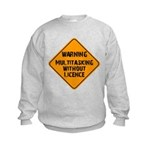 Don't Multitask With This Kids Sweatshirt