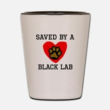 Saved By A Black Lab Shot Glass