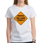 Sign Up to This Women's T-Shirt