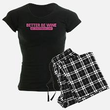 Better Be Wine Pink Pajamas