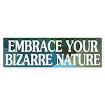 Embrace Your Bizarre Nature (car sticker)