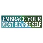 Embrace Your Most Bizarre Self (sticker)