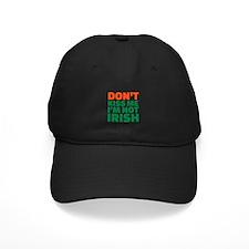 Don't kiss me I'm not irish Baseball Hat
