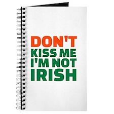 Don't kiss me I'm not irish Journal