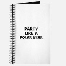 party like a polar bear Journal