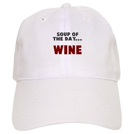 Soup of the day wine Cap