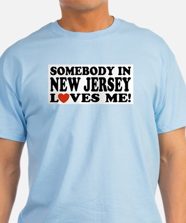 Somebody in New Jersey Loves T-Shirt