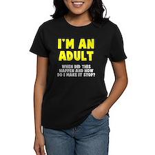 I'm an adult Tee