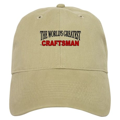 """The World's Greatest Craftsman"" Cap"