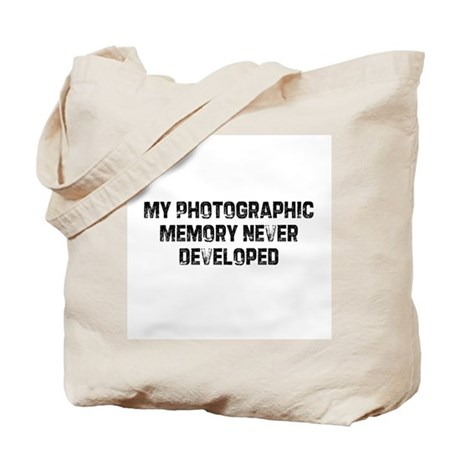 My Photographic Memory Never Tote Bag