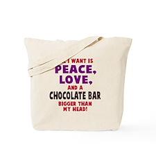 Peace Love Chocolate Tote Bag