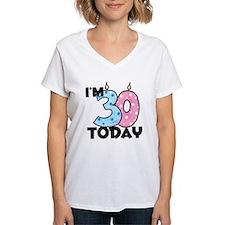 30 Today Shirt