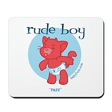 Rude Boy Razz Mousepad