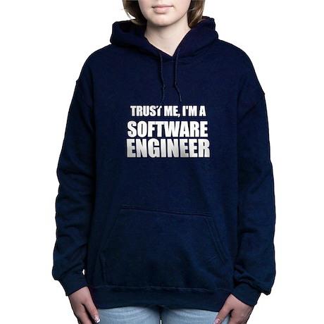 Trust Me, Im A Software Engineer Hooded Sweatshirt