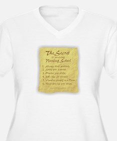 The Secret to Nursing School T-Shirt