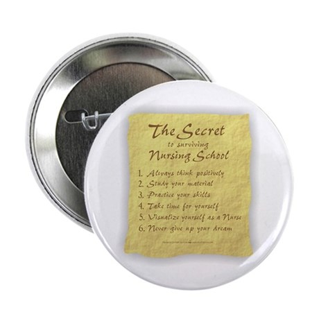 "The Secret to Nursing School 2.25"" Button (10 pack"
