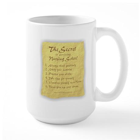 The Secret to Nursing School Large Mug