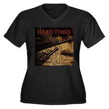 Hard Times Plus Size T-Shirt