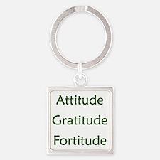 Attitude, Gratitude, Fortitude Square Keychain