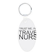 Trust Me, Im A Travel Nurse Keychains