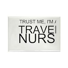Trust Me, Im A Travel Nurse Magnets