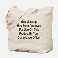 Compliance Approval Tote Bag