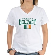 I'd Rather Be In Belfast Shirt