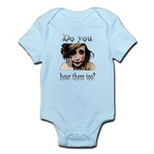 Do you hear them too? Infant Bodysuit