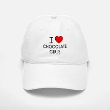 I LOVE CHOCOLATE GIRLS Baseball Baseball Baseball Cap