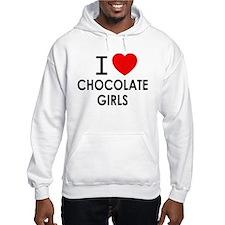 I LOVE CHOCOLATE GIRLS Hoodie