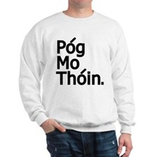 POG MO THOIN Sweatshirt