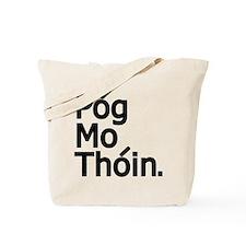 POG MO THOIN Tote Bag