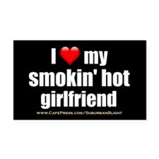 """Love My Smokin' Hot Girlfriend"" Rectangle Car Mag"