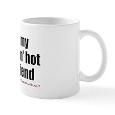 """Love My Smokin' Hot Girlfriend"" Small Mugs"