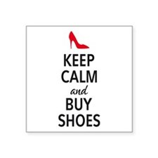 Keep calm and buy shoes Sticker