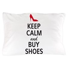 Keep calm and buy shoes Pillow Case