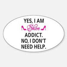 Yes, I am shoe addict Decal
