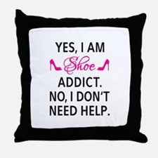 Yes, I am shoe addict Throw Pillow