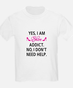 Yes, I am shoe addict T-Shirt